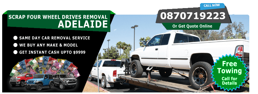 Scrap Four Wheel Drives Removal Adelaide